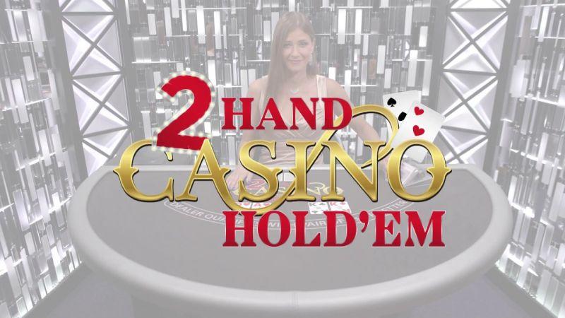2 hand casino hold' em